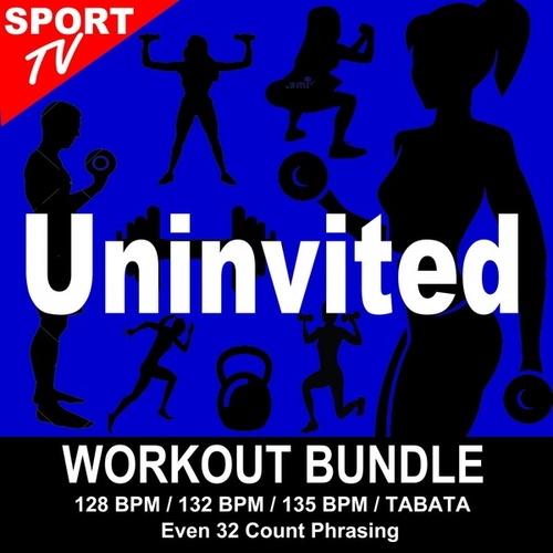 Uninvited (Workout Bundle / Even 32 Count Phrasing) (The Best Music for Aerobics, Pumpin' Cardio Power, Tabata, Plyo, Exercise, Steps, Barré, Curves, Sculpting, Abs, Butt, Lean, Running, Slim Down Fitness Workout) de Workout ReMix Team