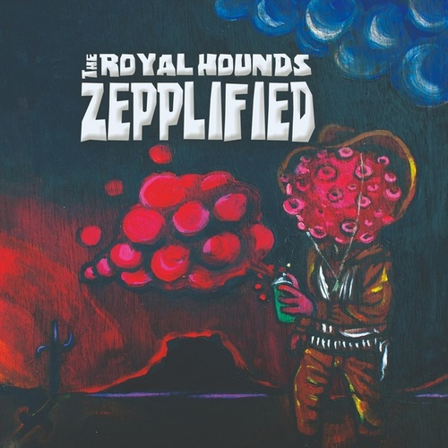 Zepplified by The Royal Hounds