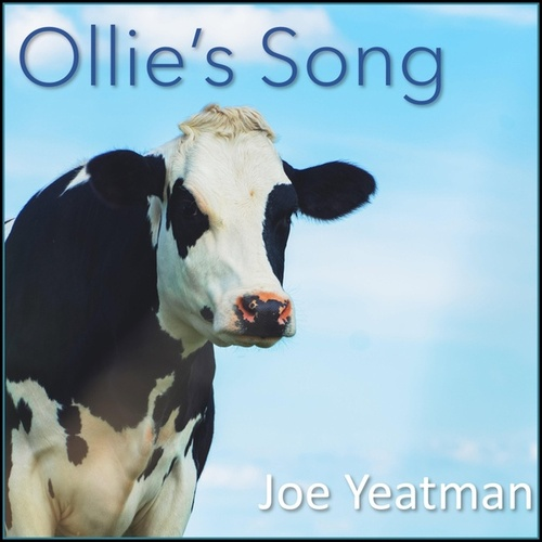 Ollie's Song by Joe Yeatman