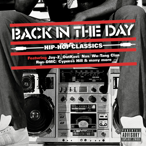 Back In The Day ... Hip Hop Classics de Various Artists