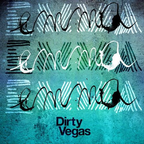Emma (Remixes) by Dirty Vegas