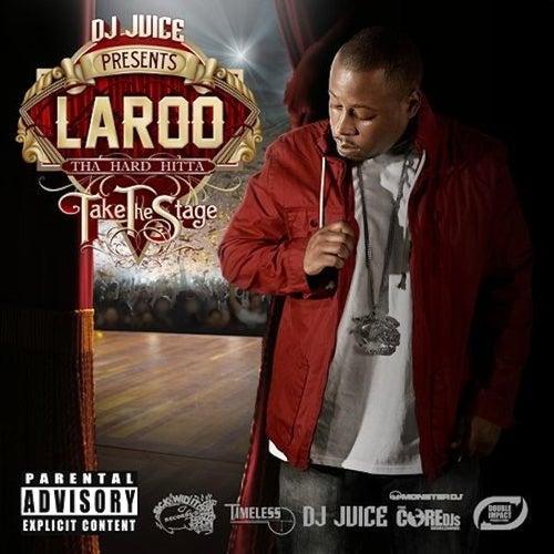 Take The Stage von Laroo