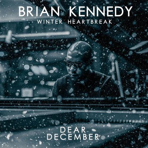 Dear December de Brian Kennedy