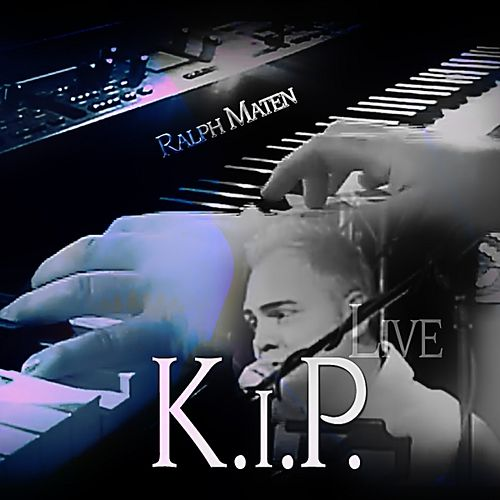 K.i.P. by Ralph Maten