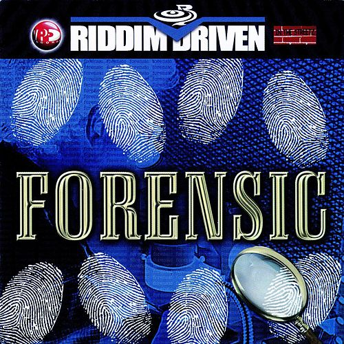 Riddim Driven: Forensics by Various Artists