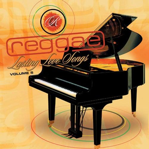 Reggae Lasting Love Songs Vol. 5 by Reggae Lasting Love Songs