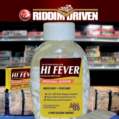 Riddim Driven: Hi Fever de Various Artists