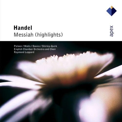 Handel : Messiah [Highlights] de Raymond Leppard