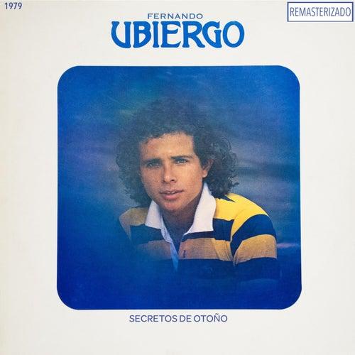 Secretos de Otoño (Remasterizado) de Fernando Ubiergo