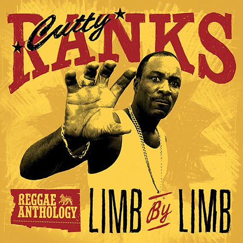 Reggae Anthology: Cutty Ranks - Limb By Limb by Cutty Ranks