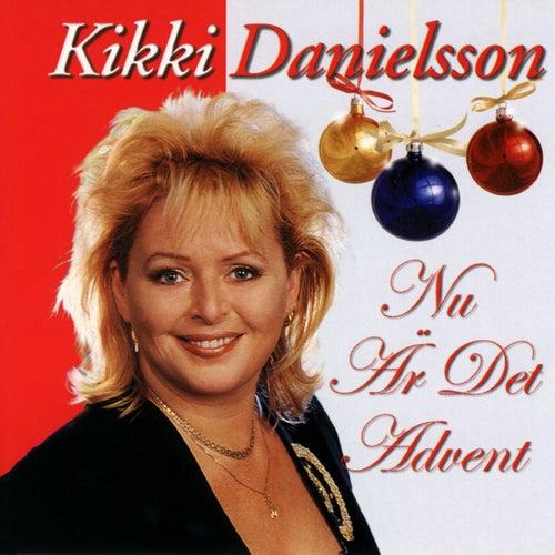 Nu är det advent by Kikki Danielsson
