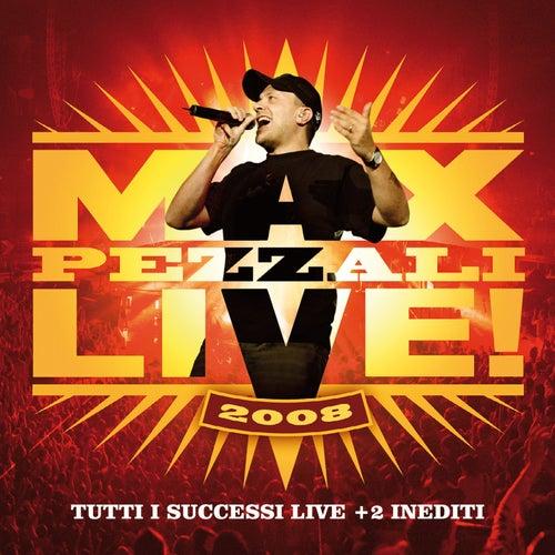 Max Live 2008 di Max Pezzali
