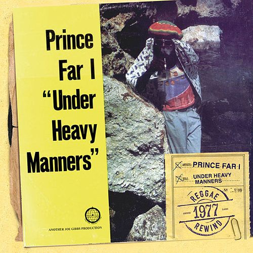 Under Heavy Manners by Prince Far I