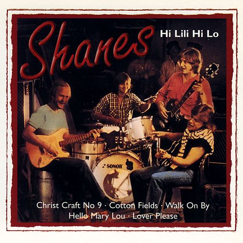 Hi Lili Hi Lo by The Shanes