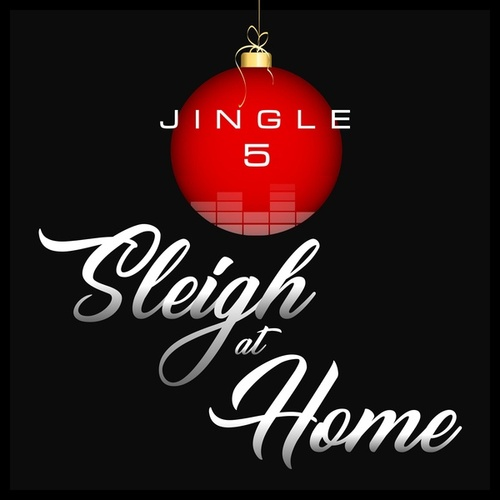 Sleigh at Home by Jingle 5