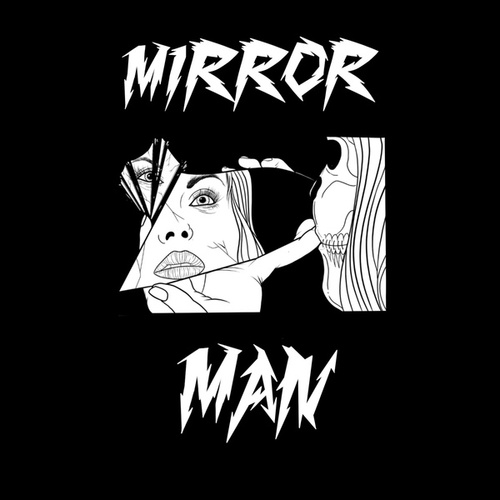 Mirror Man by Lucky Monkey