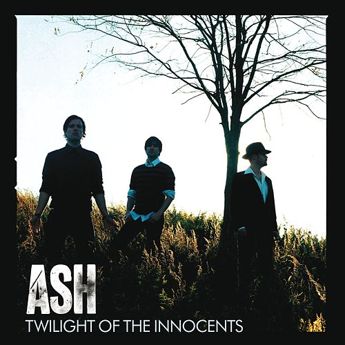 Twilight Of The Innocents (Standard Version) by Ash
