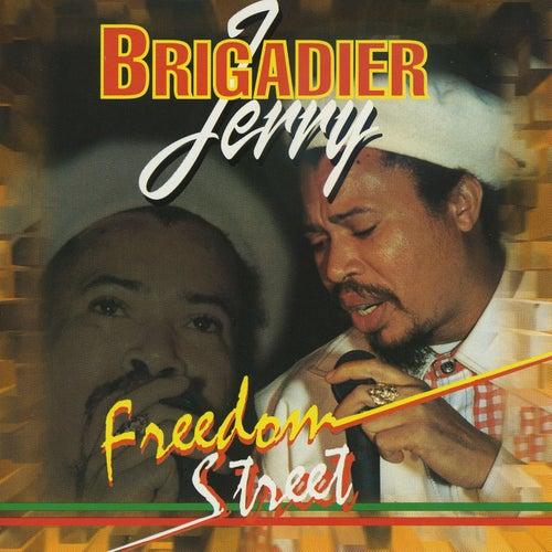 Freedom Street von Brigadier Jerry