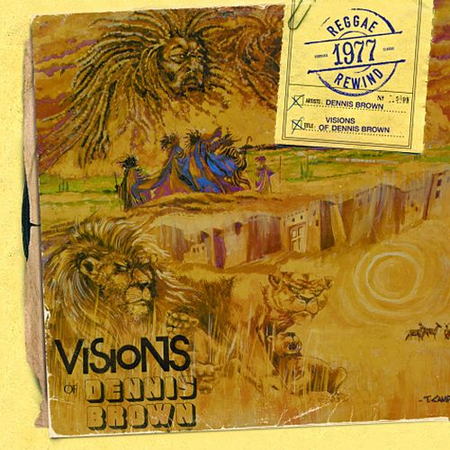 Visions Of Dennis Brown de Dennis Brown