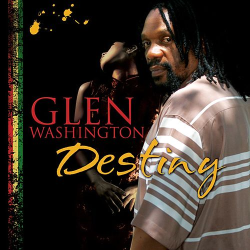 Destiny by Glen Washington