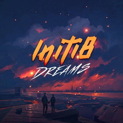Dreams by Initi8