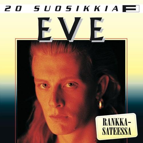 20 suosikkia / Rankkasateessa de Eve