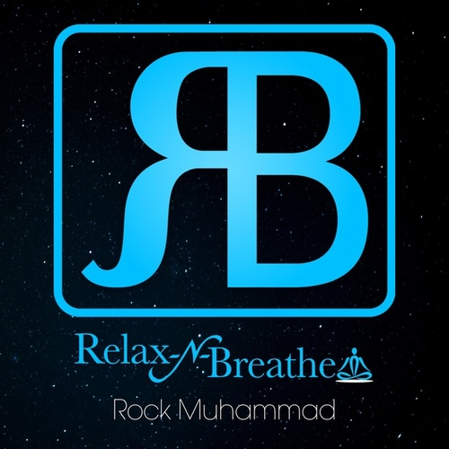 Relax-N-Breathe by Rock Muhammad