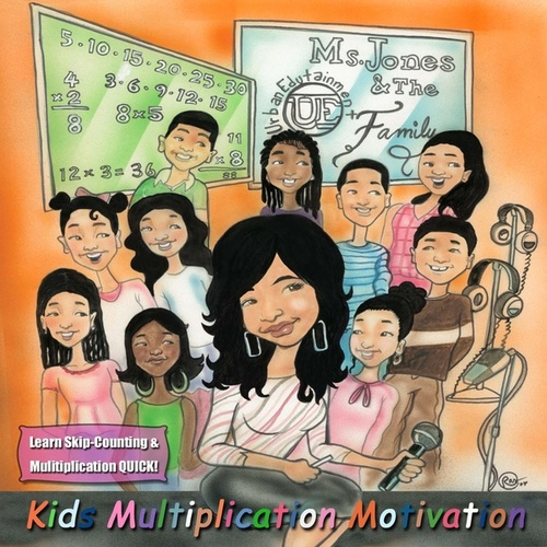 Kids Multiplication Motivation by Ms. Jones and The U.E. Family