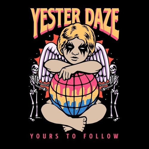 Yours to Follow by Yester Daze