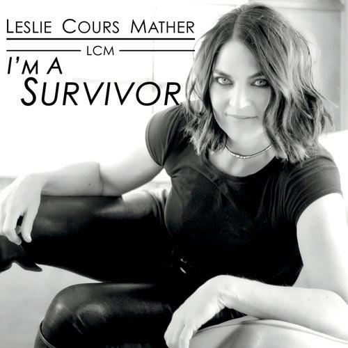 I'm a Survivor de Leslie Cours Mather