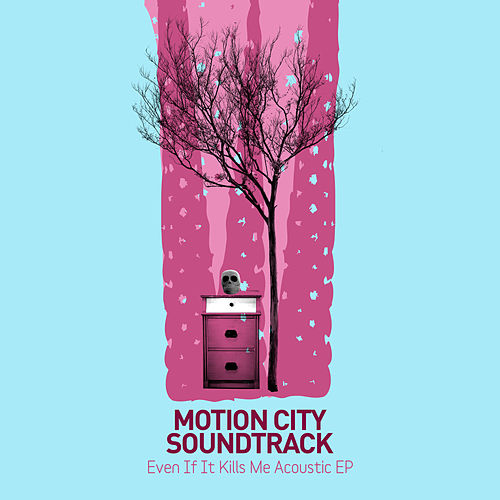 Even If It Kills Me de Motion City Soundtrack
