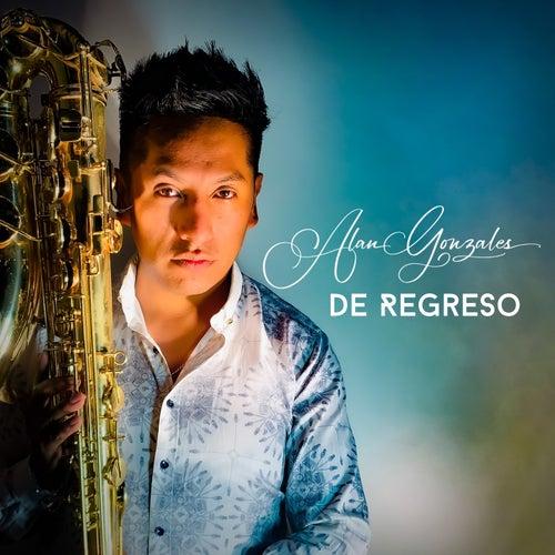 De Regreso by Alan Gonzales