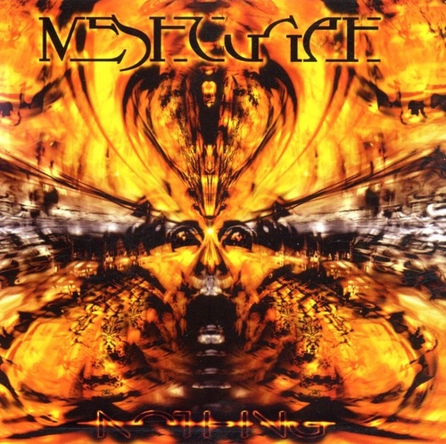 Nothing by Meshuggah
