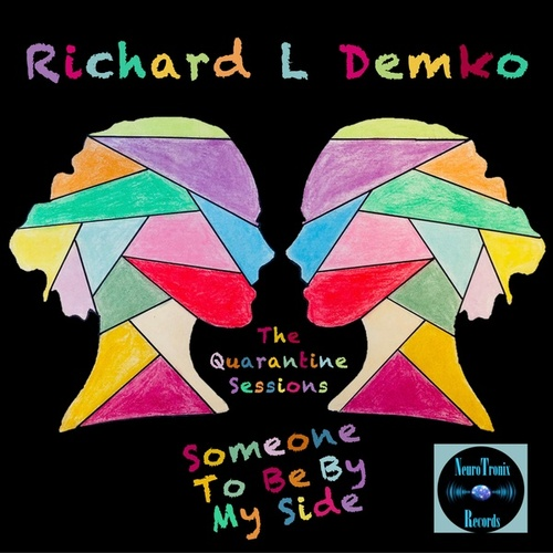 Someone To Be By My Side by Richard L Demko