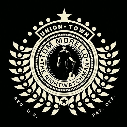 Union Town de Tom Morello