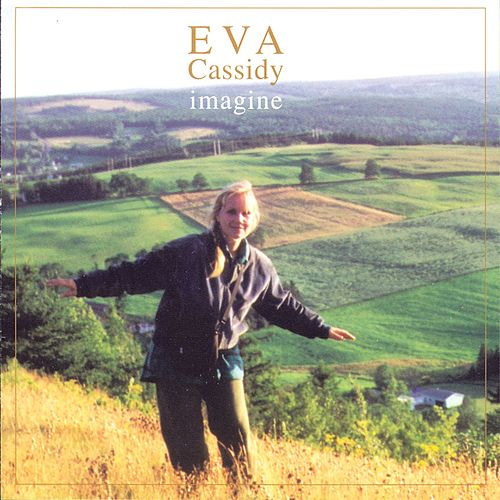 Imagine by Eva Cassidy