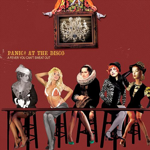 A Fever You Can't Sweat Out van Panic! at the Disco