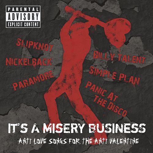 It's A Misery Business von Various Artists