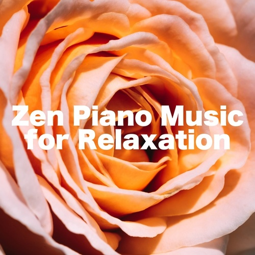 Zen Piano Music for Relaxation by S.P.A