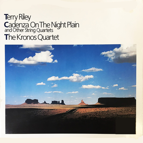 Cadenza On The Night Plain And Other String Quartets by Terry Riley