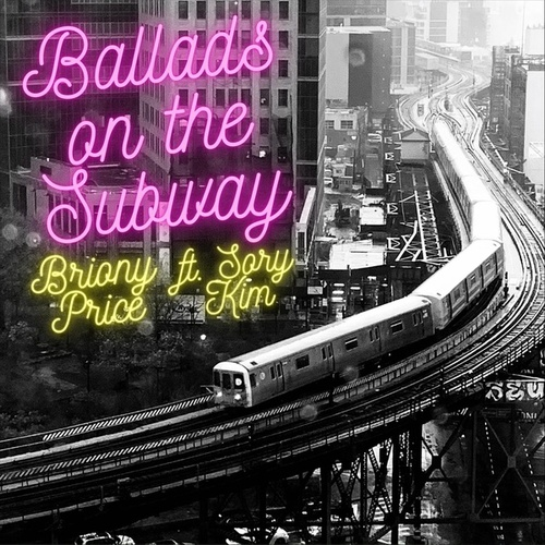 Ballads on the Subway de Briony Price