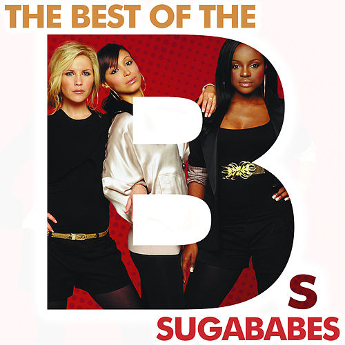 The Best Of The Bs by Sugababes
