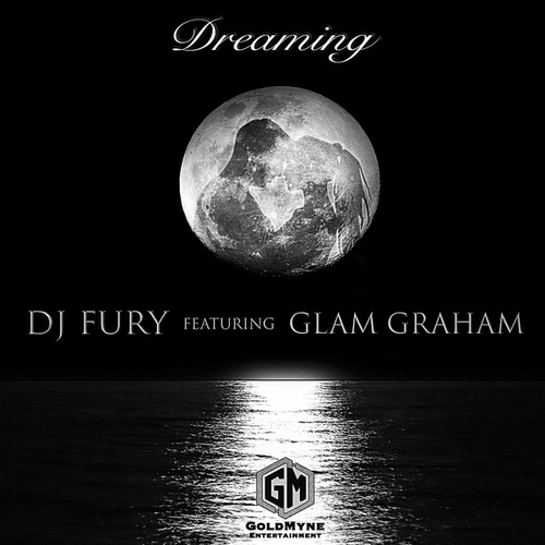 Dreaming (feat. Glam Graham) by DJ FURY