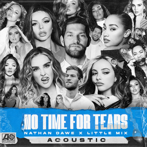 No Time For Tears (Acoustic) by Nathan Dawe
