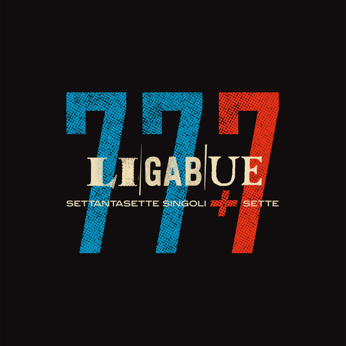 77 singoli + 7 (Bonus Version) by Ligabue