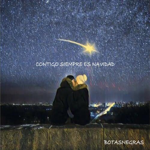 CONTIGO SIEMPRE ES NAVIDAD (Radio Edit) by Botas Negras