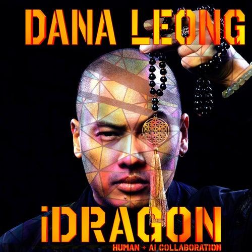 Idragon (Human + Ai Collaboration) by Dana Leong