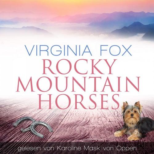 Rocky Mountain Horses von Karoline Mask von Oppen