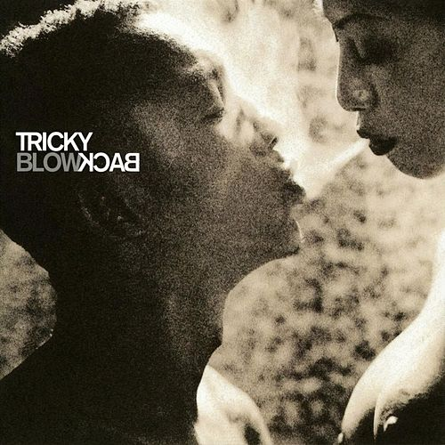 Blowback by Tricky