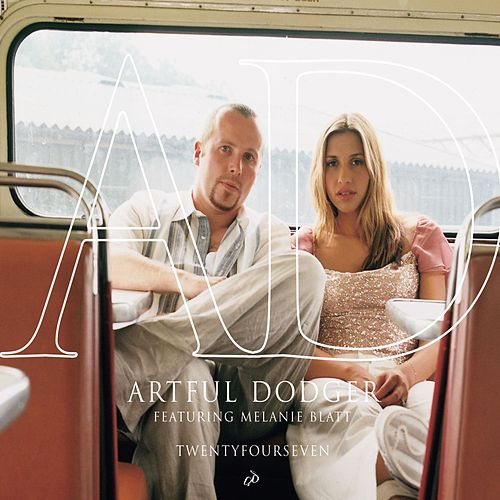 Twentyfourseven by Artful Dodger